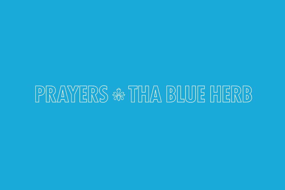 tha blue herb prayers